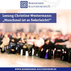 """Christine Westermann: """"Manchmal ist es federleicht!"""""""