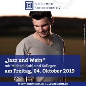 """""""Jazz und Wein"""" mit Michael Kuhl und Kollegen"""