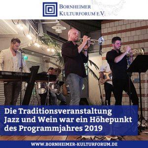 Die Traditionsveranstaltung Jazz und Wein war ein Höhepunkt des Programmjahres 2019