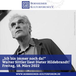 """""""Ich bin immer noch da!"""" Walter Sittler liest Dieter Hildebrandt!"""