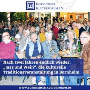 """Nach zwei Jahren endlich wieder: """"Jazz und Wein"""", die kulturelle Traditionsveranstaltung in Bornheim"""